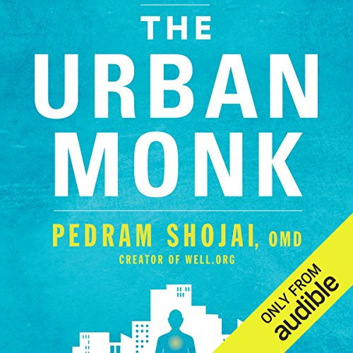 The Urban Monk     Eastern Wisdom and Modern Hacks to Stop Time and Find Success, Happiness, and Peace              Written by:                                                                                                                                 Pedram Shojai OMD                               Narrated by:                                                                                                                                 Pedram Shojai OMD                      Length: 8 hrs and 54 mins     8 ratings     Overall 4.3
