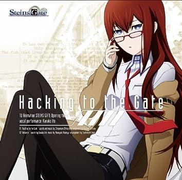TVアニメ『シュタインズ・ゲート』OPテーママキシシングル「Hacking to the Gate」