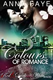 3 Colours of Romance: Red Hot, Dark Purple, White Shades (Sammelband 1)