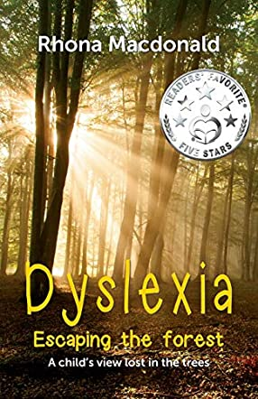 Dyslexia - Escaping the Forest