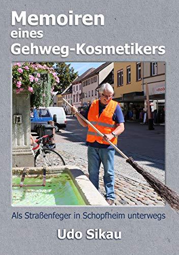 Memoiren eines Gehweg-Kosmetikers: Als Straßenfeger in Schopfheim unterwegs