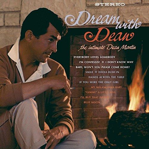 Dream With Dean : The Intimate Dean Martin