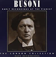 Busoni - Early Recordings