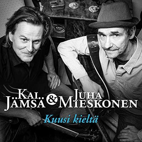 Kai Jämsä & Juha Mieskonen