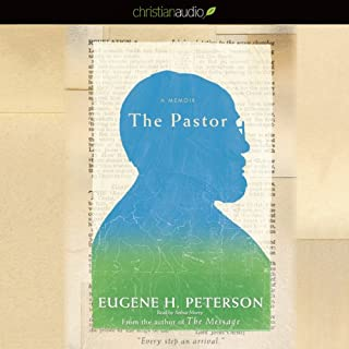 The Pastor     A Memoir              By:                                                                                                                                 Eugene H. Peterson                               Narrated by:                                                                                                                                 Arthur Morey                      Length: 12 hrs and 33 mins     11 ratings     Overall 4.7