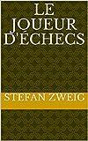 Le Joueur d'échecs - Format Kindle - 2,71 €