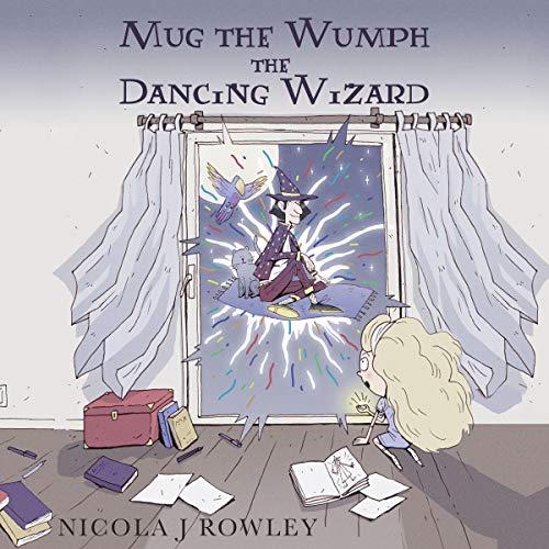 Couverture de Mug the Wumph the Dancing Wizard