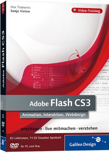 Preisvergleich Produktbild Adobe Flash CS3. Animation,  Interaktion,  Webdesign. Das Video-Training auf DVD