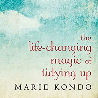 The Life-Changing Magic of Tidying Up     The Japanese Art of Decluttering and Organizing              By:                                                                                                                                 Marie Kondo                               Narrated by:                                                                                                                                 Emily Woo Zeller                      Length: 4 hrs and 50 mins     1,530 ratings     Overall 4.0