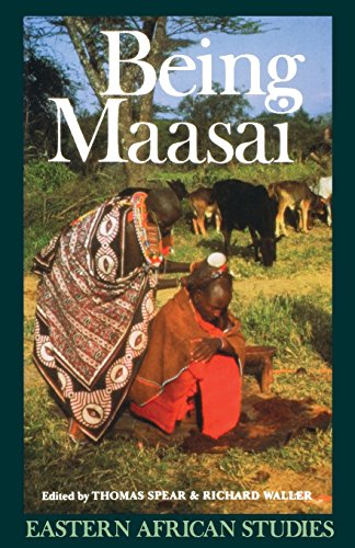 Being Maasai: Ethnicity and Identity In East Africa (Eastern African Studies)