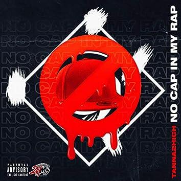 No Cap in My Rap