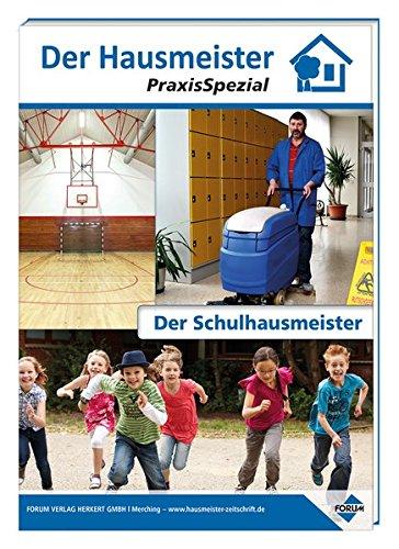 Der Hausmeister PraxisSpezial - Der Schulhausmeister