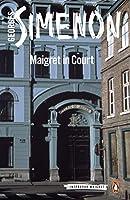 MAIGRET IN COURT (#55) (INSPECTOR MAIGRET)