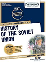 Dsst Rise and Fall / History of the Soviet Union (Dantes Subject Standardized Tests)