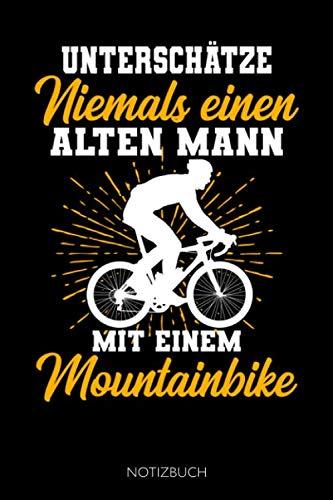 Alter Mann mit Mountainbike: Notizbuch für Fahrradfahrer / Punktraster / DIN A5 15.24cm x 22.86 cm / US 6 x 9 inches / 120 Seiten / Soft Cover