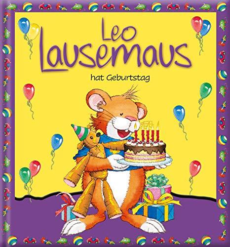 Leo Lausemaus hat Geburtstag: Kinderbuch zum Vorlesen – eine Kindergeschichte für Kinder von 2 bis 4 Jahren