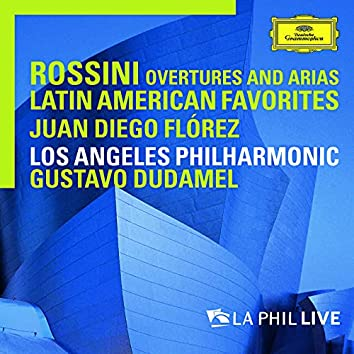 Rossini: Overtures And Arias / Latin American Favorites (Live From Walt Disney Concert Hall, Los Angeles / 2010)