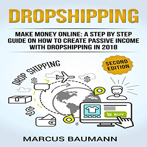 Dropshipping: Make Money Online (Second Edition) audiobook cover art