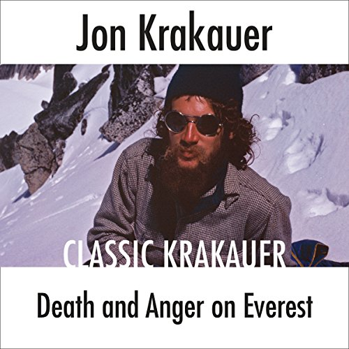 Death and Anger on Everest                   Written by:                                                                                                                                 Jon Krakauer                               Narrated by:                                                                                                                                 Scott Brick                      Length: 16 mins     Not rated yet     Overall 0.0