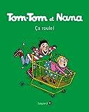 Tom-Tom et Nana, Tome 31 - Ça roule
