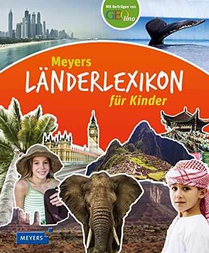 Meyers Länderlexikon für Kinder (Kinderlexika und Atlanten)