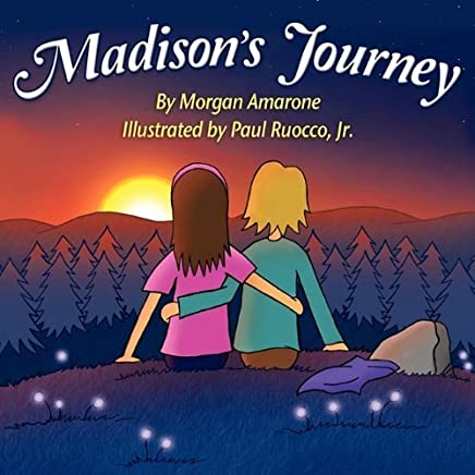 Madisons Journey by Morgan Amarone (2011-04-25)