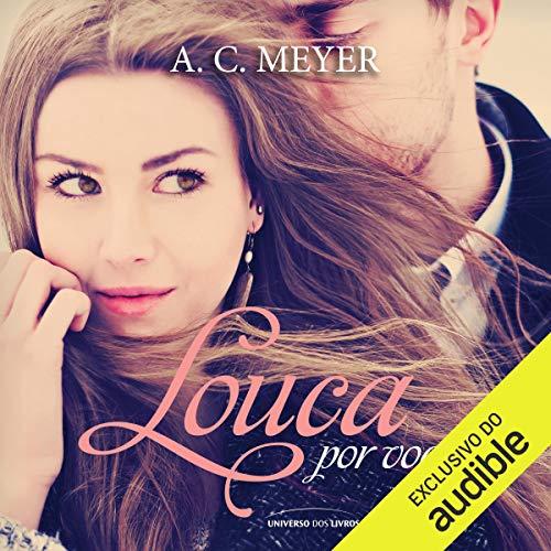 Louca por você [Crazy for You] audiobook cover art