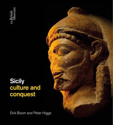 Sicily: culture and conquest by Dirk Booms (2016-04-30)