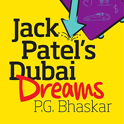 Jack Patel's Dubai Dreams audiobook cover art