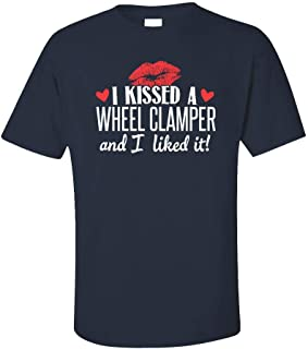 My Family Tee Kissed a Wheel Clamper I Liked It Wife Girlfriend Job Gift - Unisex T-Shirt