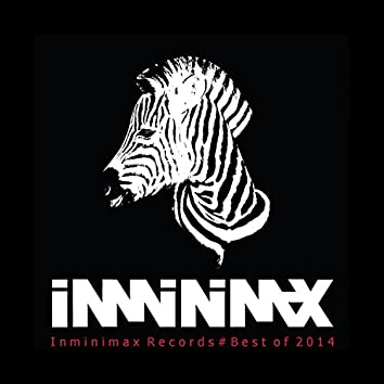Inminimax Records#Best Of 2014