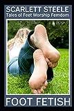 Foot Fetish - Tales of Feet Worship Femdom