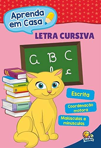 Aprenda em casa: letra cursiva