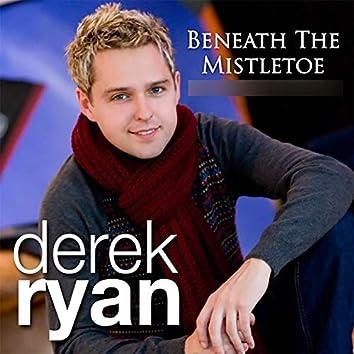 Beneath The Mistletoe