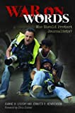 War on Words: Who Should Protect Journalists? (English Edition)
