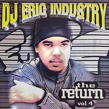 Dj Eric Industry The Return, Vol. 4