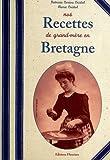 Nos Recettes de Grand-Mère en Bretagne (cuisine bretonne authentique)