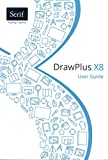 DrawPlus X8 User Guide