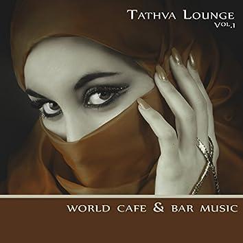 Tathva Lounge Vol.1 (World Cafe Bar Music)