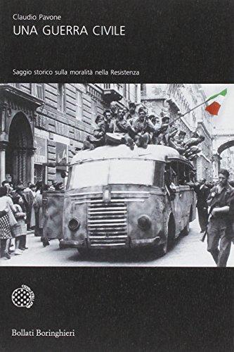 Una guerra civile. Saggio storico sulla moralità nella Resistenza: Saggio storico sulla moralità nella Resistenza (2 vol.)