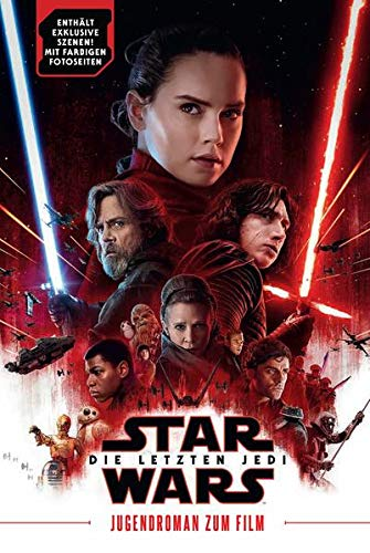 Star Wars: Die letzten Jedi (Jugendroman zum Film): Episode VIII