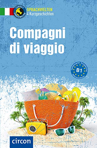 Compagni di viaggio: Italienisch B1