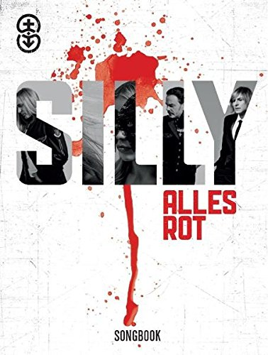 Silly: Alles Rot. Liederbuch