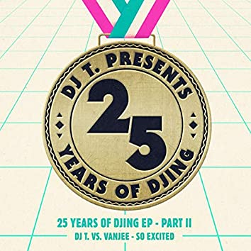 So Excited (25 Years of DJing EP), Pt. II