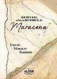 Artículos sobre la historia de Maracena
