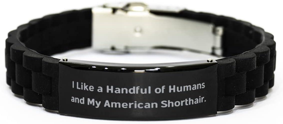 I Like a Handful of Humans. Black Glidelock Clasp Bracelet, American Shorthair Cat Present from Friends, Gag Engraved Bracelet for Friends
