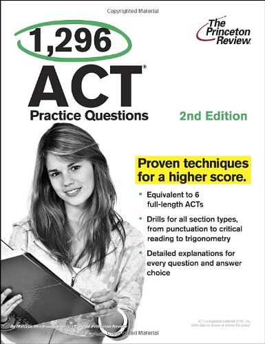 1,296 ACT Practice Questions (Princeton Review)