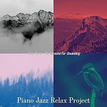 Jazz Piano - Background for Unwinding