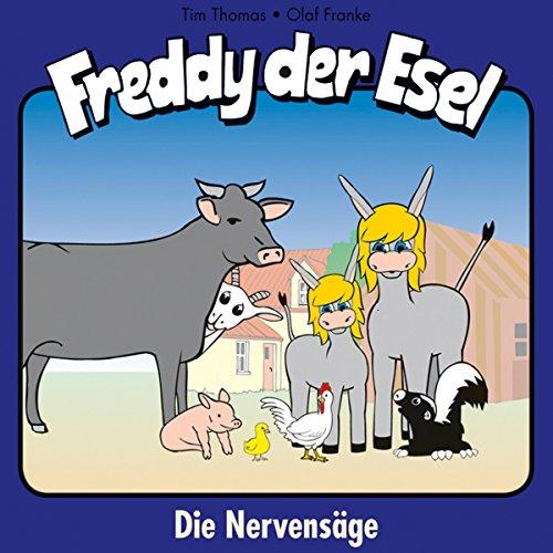 Die Nervensäge     Freddy der Esel 24              Autor:                                                                                                                                 Olaf Franke,                                                                                        Tim Thomas                               Sprecher:                                                                                                                                 Martin Mehlitz,                                                                                        Christina Dippl,                                                                                        Mike Bowd                      Spieldauer: 40 Min.     Noch nicht bewertet     Gesamt 0,0