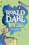 Boy [Paperback] [Jan 01, 2016] Roald Dahl